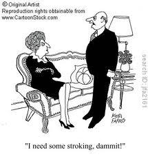 I need stroking